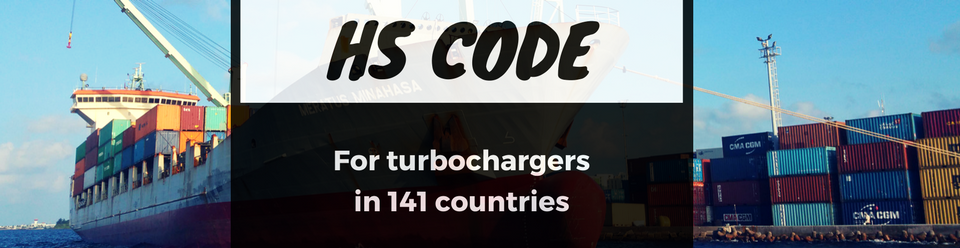 Turbochargers HS Code With Duty Rates In 141 Countries | PHESSIO